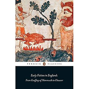 Early Fiction in England: From Geoffrey of Monmouth to Chaucer (Penguin Classics)