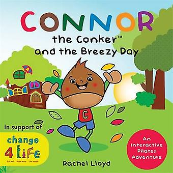 Connor the Conker and the Breezy Day - An Interactive Pilates Adventur