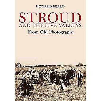 Lost Stroud and the Five Valleys