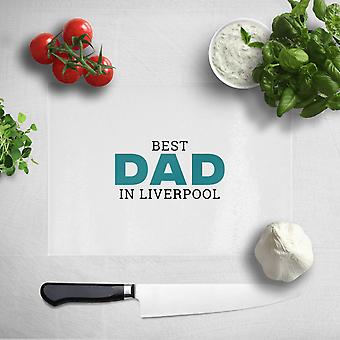 Best Dad In Liverpool Chopping Board