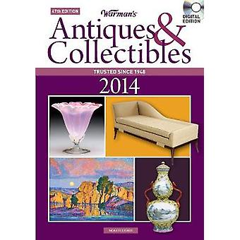 Warmans Antiques amp Collectibles 2014 Price Guide by Noah Fleisher