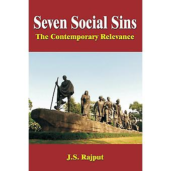 Seven Social Sins The Contemporary Relevance by Rajput & J.S.