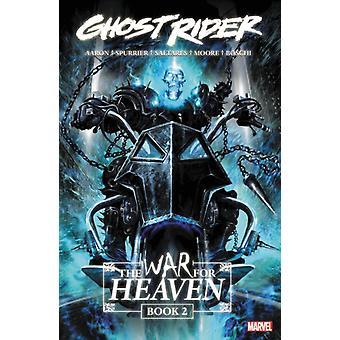 Ghost Rider The War For Heaven Book 2 por Si SpurrierJason Aaron