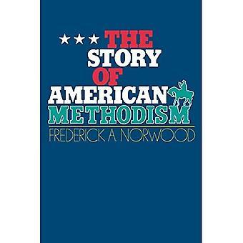 Historien om amerikansk metodism: En historia av united metodisterna och deras relationer