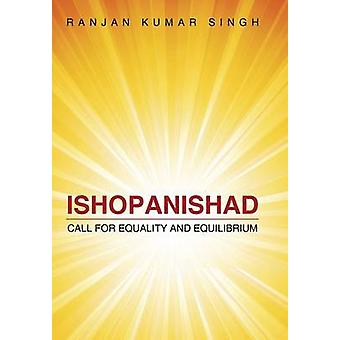 Ishopanishad Call for Equality and Equilibrium by Singh & Ranjan Kumar