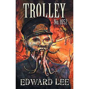 Trolley No. 1852 by Lee & Edward & Jr.