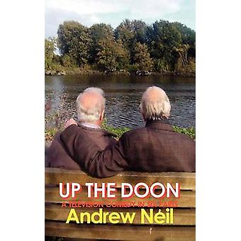 Up the Doon by Neil & Andrew