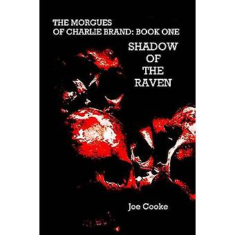 Shadow of the Raven by Cooke & Joe