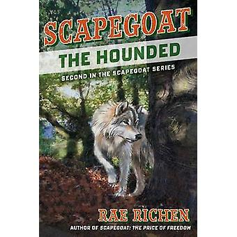 Scapegoat The Hounded by Richen & Rae