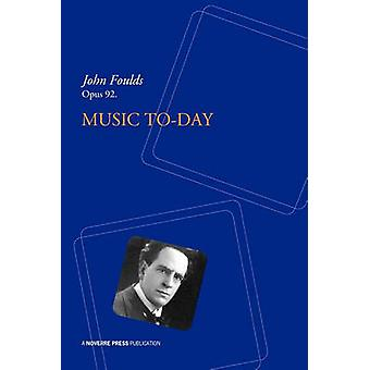 Music ToDay by Foulds & John