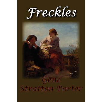 Freckles by StrattonPorter & Gene
