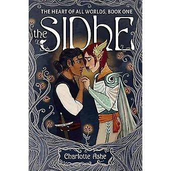 The Sidhe by Ashe & Charlotte