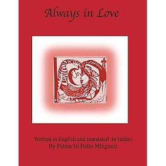 Always in Love by Mingozzi & Palma