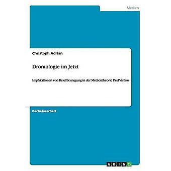 Dromologie im Jetzt by Adrian & Christoph