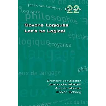 Soyons Logiques. Lets be Logical by Moktefi & Amirouche