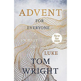 Advent for Everyone (2018) - A Journey through Luke by Tom Wright - 97