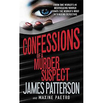 Confessions of a Murder Suspect (#1 New York Times Bestseller) by Jam