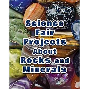 Science Fair Projects about Rocks and Minerals by Robert Gardner - 97