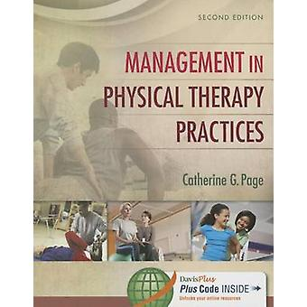 Management in Physical Therapy Practices (2nd) by Catherine G Page -