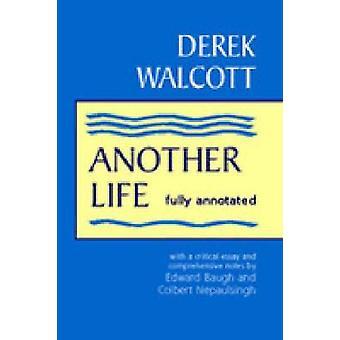 Another Life - Helt kommenterad av Derek Walcott - 9780894108686 Book