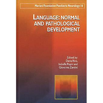 Language - Normal and Pathological Development by Daria Riva - Isabell