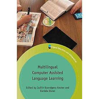 Multilingual Computer Assisted Language Learning by Judith Buendgens-