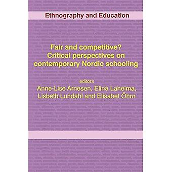 Fair and competitive? Critical perspectives on contemporary Nordic schooling