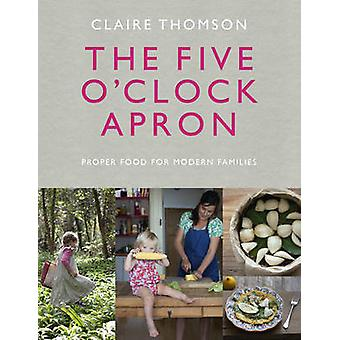 The Five OClock Apron by Claire Thomson