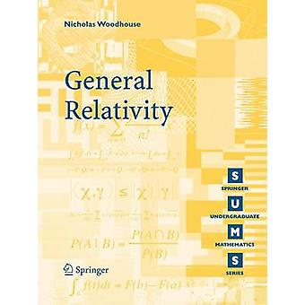 General Relativity by Nicholas Woodhouse - 9781846284861 Book