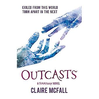Outcasts door Claire McFall - 9781782505648 Boek