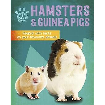Pet Expert - Hamsters and Guinea Pigs by Gemma Barder - 9781526308641