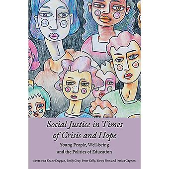 Social Justice in Times of Crisis and Hope - Young People - Well-being