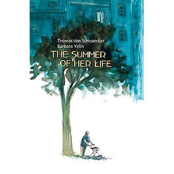 The Summer of Her Life by By artist Barbara Yelin & Text by Thomas von Steinaecker