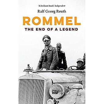Rommel - The End of a Legend by Ralf Georg Reuth - 9781912208227 Book