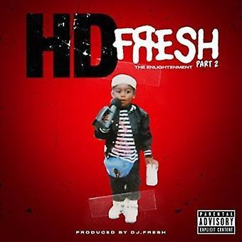 Hd & DJ Fresh - Fresh Pt. 2: Enlightenment [CD] USA import