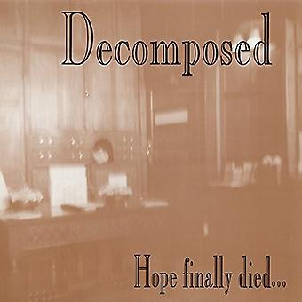 Decomposed - Hope Finally Died [CD] USA import