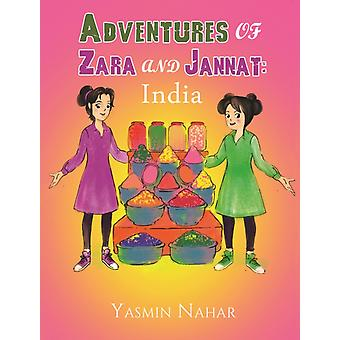 Adventures of Zara and Jannat India by Nahar & Yasmin