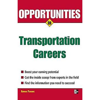 Opportunities in Transportation Careers by Adrian Paradis - 978007148
