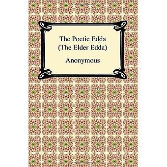 The Poetic Edda (the Elder Edda) by Anonymous - 9781420937701 Book
