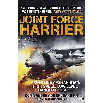 Joint Force Harrier by Adrian OrchardJames Barrington