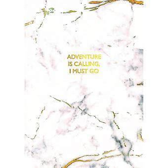 Adventure Calling I must Go Notebook