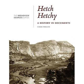 Hetch Hetchy by Edited by Char Miller