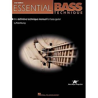 Essential Bass Technique 2nd Edition by Peter Murray