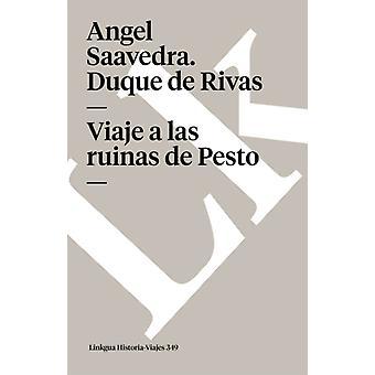 Viaje A las Ruinas de Pesto av Angel Saavedra Duque De Rivas