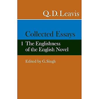 Collected Essays: The Englishness of the English Novel, Vol. 1