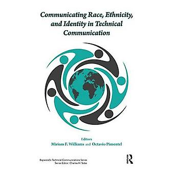 Communicating Race Ethnicity and Identity in Technical Communication