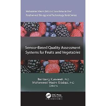 Sistemi di valutazione della qualità basati su sensori per frutta e verdura Biologia e tecnologia post-raccolta