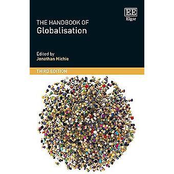 The Handbook of Globalisation Third Edition