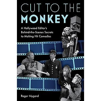 Cut to the Monkey by Roger Nygard