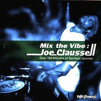 Joe Clausell - Mix the Vibe [CD] USA import